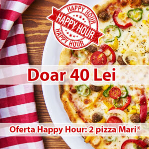 Oferta happy hour pizza ploiesti, pizza 1+1 gratis